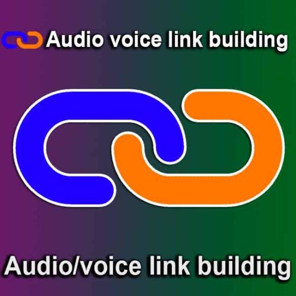 Audio voice link building